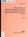 2004 conference on IEEE 1588, standard for a precision clock synchronization protocol for networked measurement and control systems (IA 2004conferenceon7192leek).pdf