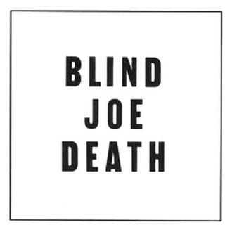 Blind Joe Death - Image: Blind Joe Death 1959