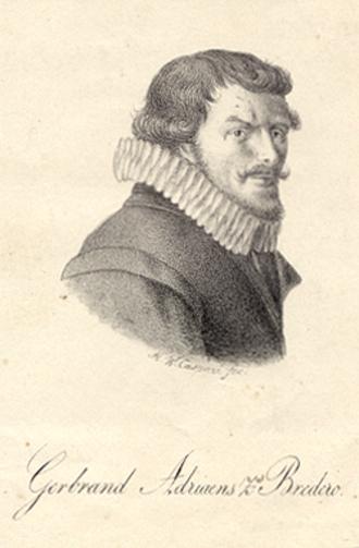 Dutch Renaissance and Golden Age literature - Gerbrand Adriaensz Bredero.