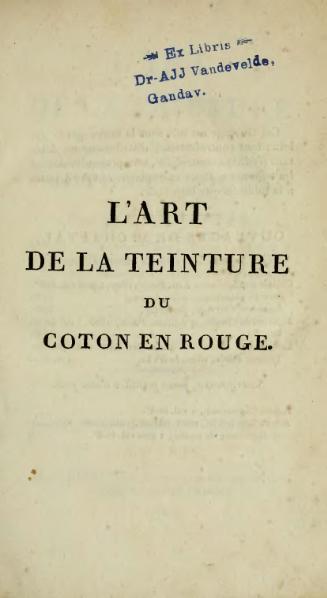 File:Chaptal - L'art de la teinture du coton en rouge, Deterville, 1807.djvu
