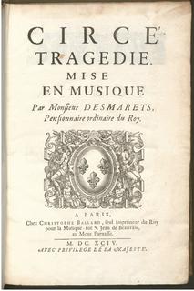 <i>Circé</i> (Desmarets) opera
