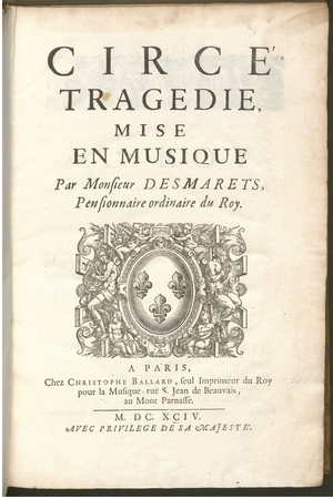 Circé (Desmarets) - The front cover of the score to Circe by Desmarets.