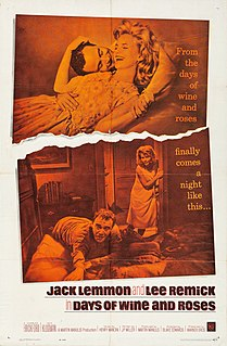 <i>Days of Wine and Roses</i> (film) 1962 film by Blake Edwards