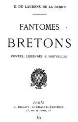 Ernest du Laurens de la Barre: Fantômes bretons