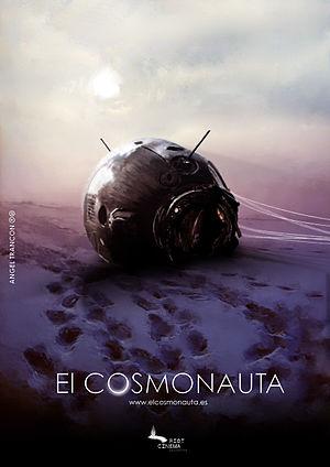 """Teaser for """"El Cosmonauta"""""""