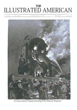 Elephantine Colossus - A Coney Island Tragedy: Burning of the Historic Elephant Cover from October 10, 1896 issue of The Illustrated American