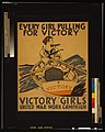 Every girl pulling for victory - Victory Girls United War Work Campaign - E.P. LCCN2002719432.jpg