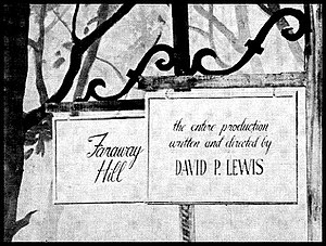 Faraway Hill - Title card
