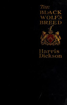 Harris Dickson--The black wolf's breed.djvu