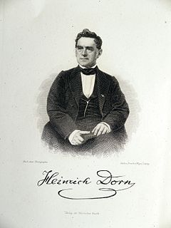 Heinrich Dorn German composer and conductor