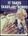 It Takes Taxes and Bonds - NARA - 534022.tif