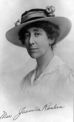"Women in the United States House of Representatives - Sometimes called the ""Lady of the House"", Jeannette Rankin entered the House in 1917 as the first woman in Congress."