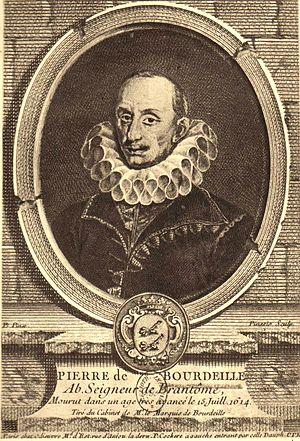 Brantôme, Pierre de Bourdeille, seigneur de (1540?-1614)