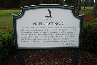 Donald Ross (golfer) - Pinehurst Course No. 2 in North Carolina