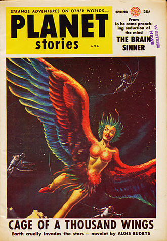 "Algis Budrys - Budrys's short story ""Cage of a Thousand Wings"" took the cover of the penultimate issue of Planet Stories in 1955."