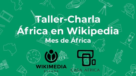Slides of the videoconference Taller-Charla África en Wikipedia, mes de África.pdf
