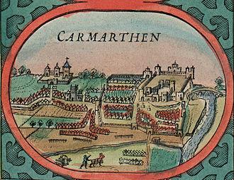 Carmarthen Castle - Carmarthen and the castle, 1610
