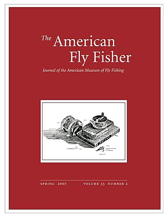 American Museum of Fly Fishing - Spring 2007 cover of The American Fly Fisher, journal of the American Museum of Fly Fishing