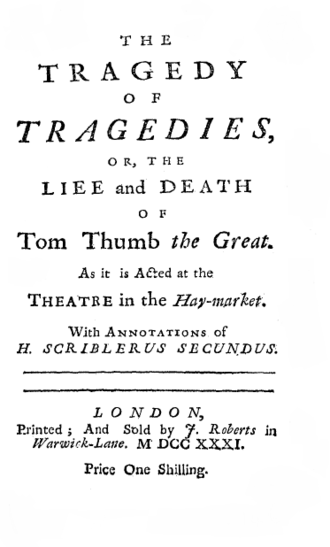 The Tragedy of Tragedies - Titlepage to The Tragedy of Tragedies, or, the Life and Death of Tom Thumb the Great