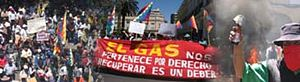 "Bolivian gas conflict - 2003 demonstrations against president Gonzalo Sánchez de Lozada. ""The gas is ours by right, to recover it is our duty."""