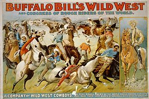 Wild West shows - Buffalo Bill's Wild West and Congress of Rough Riders of the World - Circus poster showing cowboys rounding up cattle and portrait of Col. W.F. Cody on horseback. c.1899