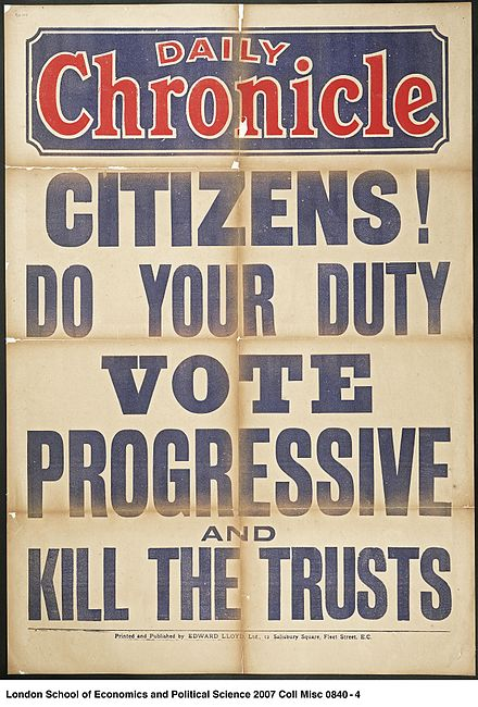 Electioneering poster, 1907 Citizens! Do Your Duty. Vote Progressive and Kill the Trusts. (22713412780).jpg