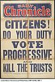 Citizens! Do Your Duty. Vote Progressive and Kill the Trusts. (22713412780).jpg