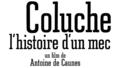 Coluche l histoire d un mec 2008 logo.png