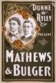 Dunne & Ryley present Mathews & Bulger LCCN2014635463.tif