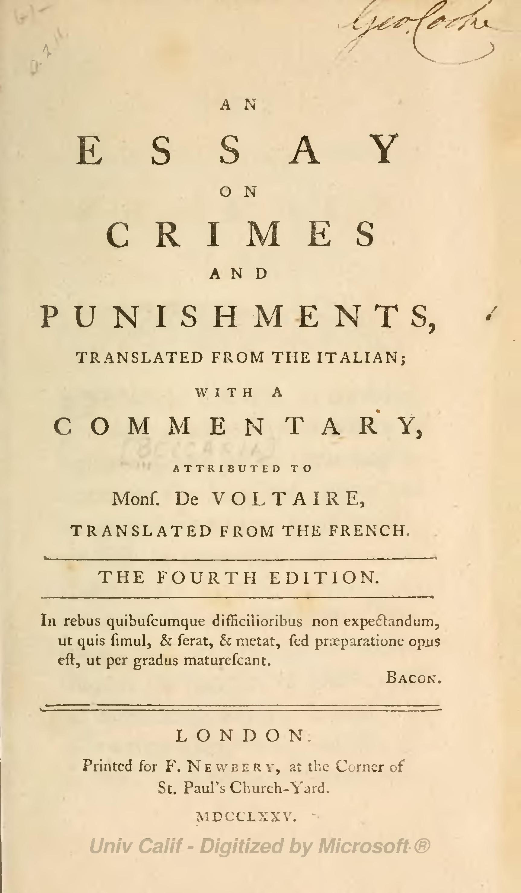 essay about crimes and punishments Cesare beccaria of crimes and punishments (1764) the empirical project of the enlightenment is tied to a larger project of reform of social institutions if men can use their individual reason to analyze the structures that they are born into, the hope is that they can then rationally organize those structures.