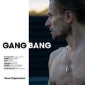 GANGBANG by Visual Organization.png