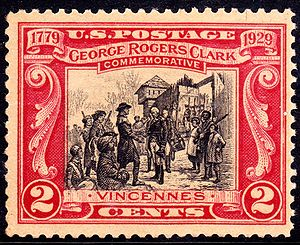 George Rogers Clark - US Postage Stamp, 1929 issue designed by F.C. Yohn; George Rogers Clark recaptured Fort Sackville in the February 23, 1779 Battle of Vincennes without losing a single soldier