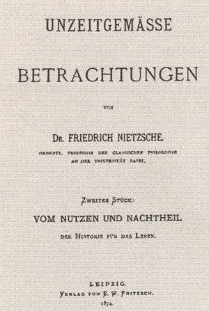 "Untimely Meditations - Cover of the first edition of ""Vom Nutzen und Nachtheil der Historie für das Leben"" (the second essay of the work), 1874"