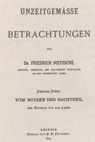 """Untimely Meditations - Cover of the first edition of """"Vom Nutzen und Nachtheil der Historie für das Leben"""" (the second essay of the work), 1874"""