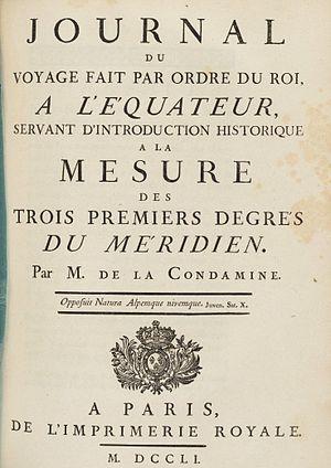 Charles Marie de La Condamine - Journal du voyage fait par ordre du roi, a l'équateur, 1751