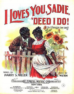 Harry S. Miller - Cover of Harry S. Miller's I Loves You Sadie, 'Deed I Do! (1899).