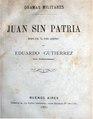 Juan sin patria - Eduardo Gutierrez.pdf