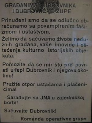 "Propaganda during the Yugoslav Wars - A Serb flyer used during the war, calling upon all citizens of Dubrovnik to cooperate with the JNA against the Croats' ""vampired fascism and Ustašism"""