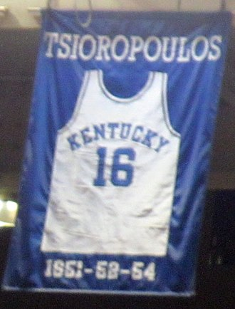 Lou Tsioropoulos - A jersey honoring Tsioropoulos hangs in Rupp Arena.