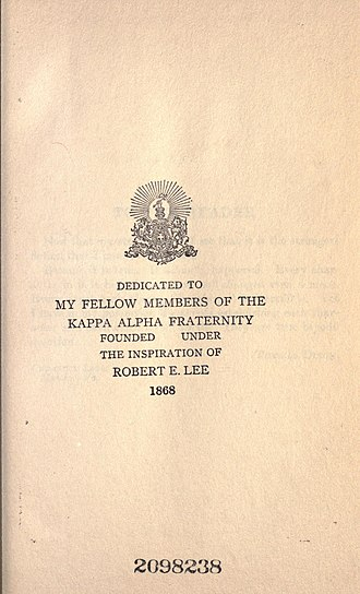 Kappa Alpha Order - Thomas Dixon's dedication to his Kappa Alpha brothers in his book The man in gray : a romance of north and south