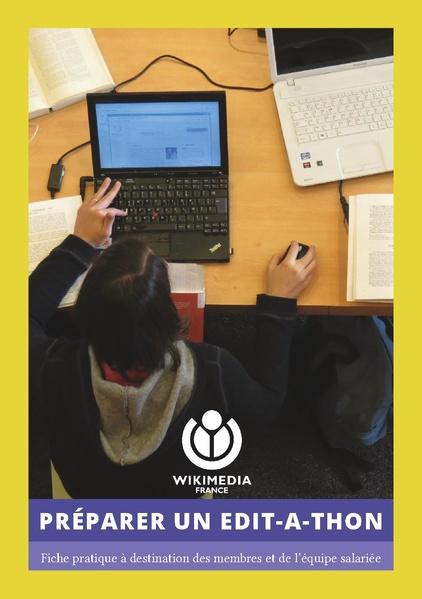 File:Préparer un edit-a-thon - Fiche pratique à destination des membres et des salariés de WMFr.pdf