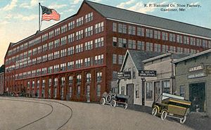 Gardiner, Maine - R. P. Hazzard Co. Shoe Factory in 1915