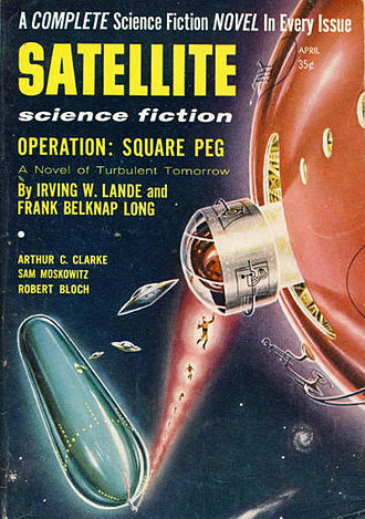 "Frank Belknap Long - ""Operation: Square Peg"", a collaboration between Long and advertising executive Irving W. Lande, was the cover story for the April 1957 issue of Satellite Science Fiction"