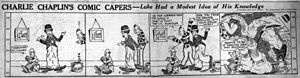 Charlie Chaplin's Comedy Capers - A strip of Charlie Chaplin's Comedy Capers, drawn by E.C. Segar and published on January 1, 1916.