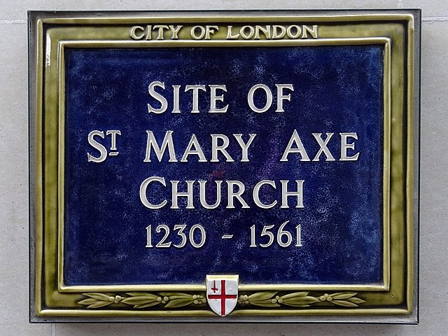 Blue plaque № 6202 - Site of St Mary Axe Church 1230-1561