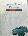 Special forest products - biodiversity meets the marketplace (IA CAT10853926).pdf