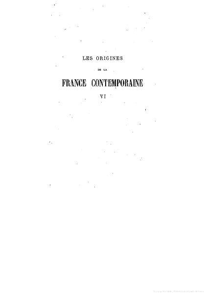 File:Taine - Les Origines de la France contemporaine, t. 6, 1904.djvu