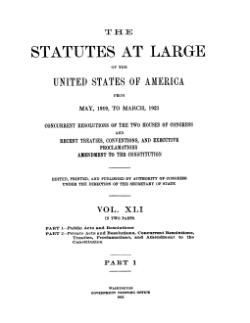 United States Statutes at Large Volume 41 Part 1.djvu