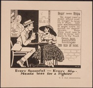 """Sugar means Ships...Every Spoonful -Every Sip- Means less for a Fighter."", ca. 1918 - ca. 1918.tif"
