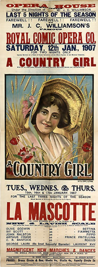 J. C. Williamson - Poster for A Country Girl and La Mascotte, 1907
